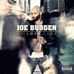 Joe Budden No Love Lost