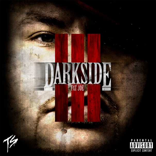 Fat Joe DarkSide 3